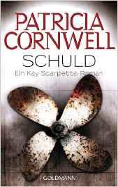 Schuld von Patricia Cornwell