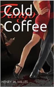 Cold Coffee: Tango von Henry W. Milles