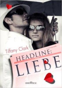 Headline: Liebe von Tiffany Clark