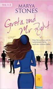 Greta und Mr. Right von Marya Stonen