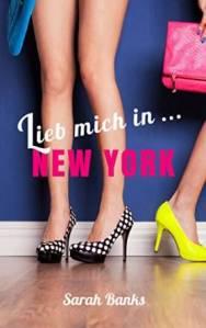 Lieb mich in .... New York von Sarah Banks