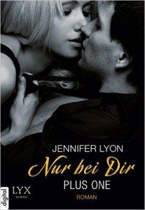 Plus one: Nur bei dir von Jennifer Lyon