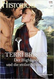 Der Highlander und die stolze Schönheit von Terri Brisbin