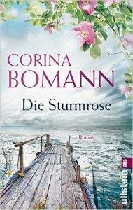 Die Sturmrose von Corina Bomann