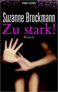 zu stark! von Suzanne Brockmann