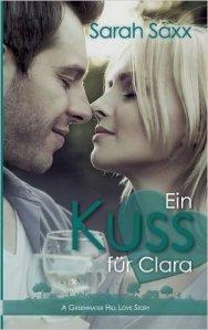 Ein Kuss für Clara von Sarah Saxx