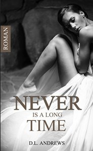 Never is a long time von D. L. Andrews