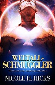 Weltall - Schmuggler von Nicole H. Hicks