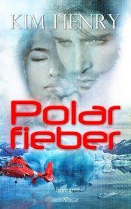 Polarfieber von Kim Henry