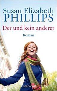 Der und kein anderer von Susan Elizabeth Phillips