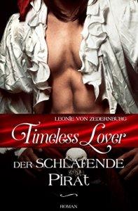 Timelee Lover: Der schlafende Pirat von Leonie von Zedernburg