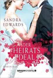 Der Heiratsdeal von Sandra Edwards