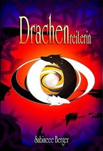 Drachenreiterin von Sabineee Berger