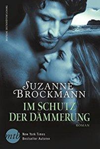 Im Schutz der Dämmerung von Suzanne Brockmann