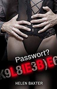 Passwort: Liebe von Helen Baxter