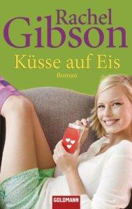 Küsse auf Eis von Rachel Gibson