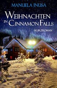Weihnachten in Cinnamon Falls von Manuela Inusa