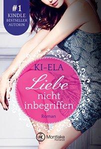 Liebe nicht inbegriffen von Ki-Ela Stories