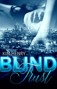 Blind Trust von Kim Henry