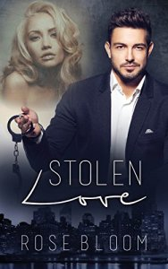 Stolen Love von Rose Bloom