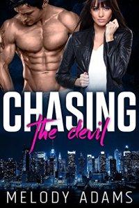 Chasing the devil von Melody Adams