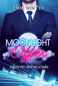 Moonlight Offer: Allein mit dem Millionär (Millionaires NightClub 17) vonEmmi Winter