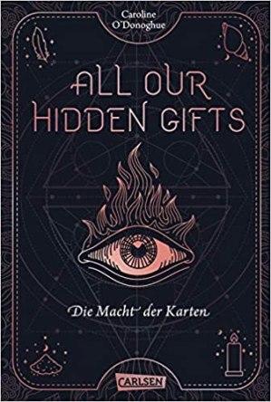 All Our Hidden Gifts - Die Macht der Karten (All Our Hidden Gifts 1)vonCaroline O'Donoghue