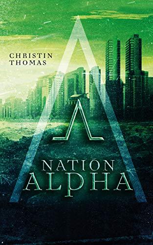 Nation Alpha vonChristin Thomas